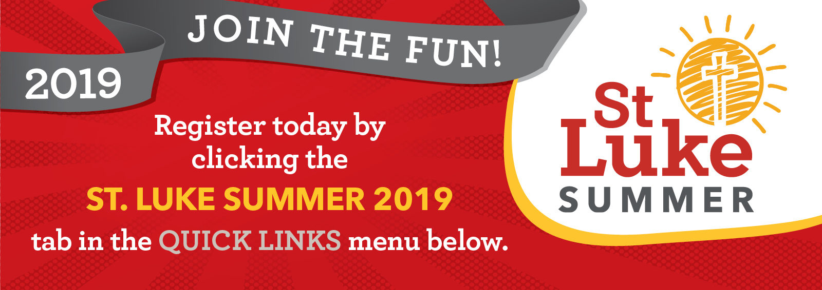 Introducing…  St. Luke Summer 2019